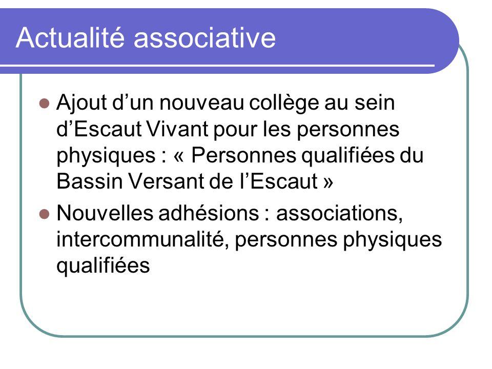 Actualité associative Ajout dun nouveau collège au sein dEscaut Vivant pour les personnes physiques : « Personnes qualifiées du Bassin Versant de lEsc