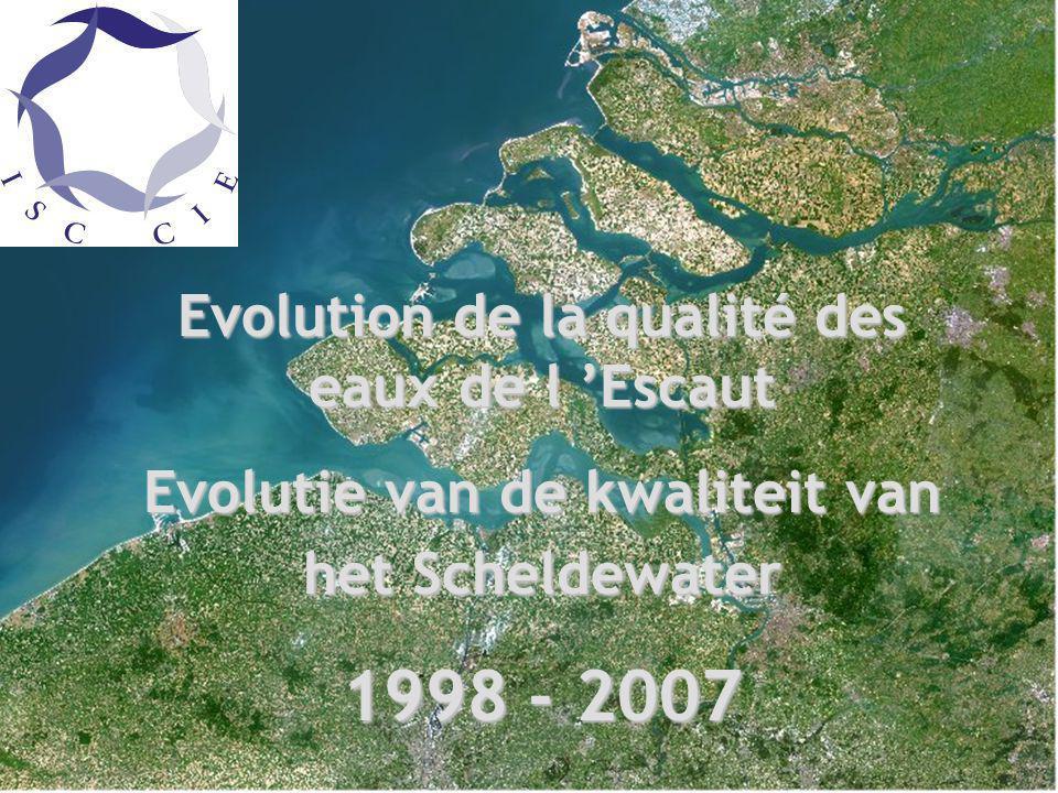 Qualité des eaux de l Escaut en 2006 Réseau de Mesures Homogène Evolution de la qualité des eaux de l Escaut Evolutie van de kwaliteit van het Scheldewater 1998 - 2007