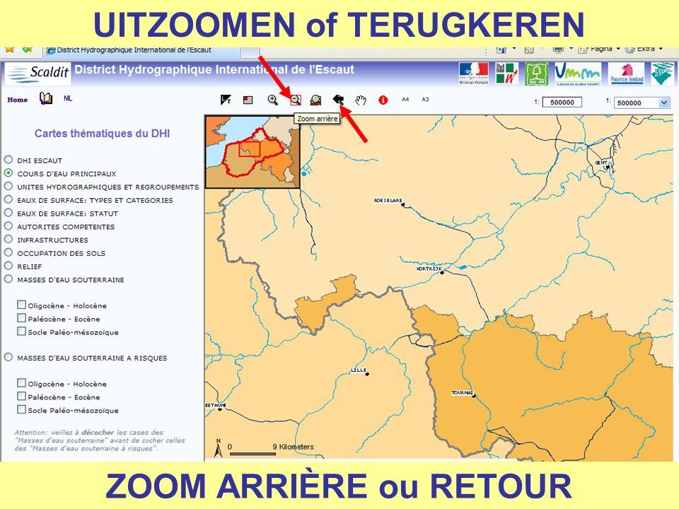 UITZOOMEN of TERUGKEREN ZOOM ARRIÈRE ou RETOUR