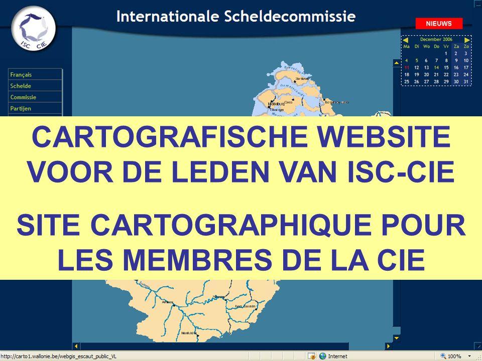 CARTOGRAFISCHE WEBSITE VOOR DE LEDEN VAN ISC-CIE SITE CARTOGRAPHIQUE POUR LES MEMBRES DE LA CIE