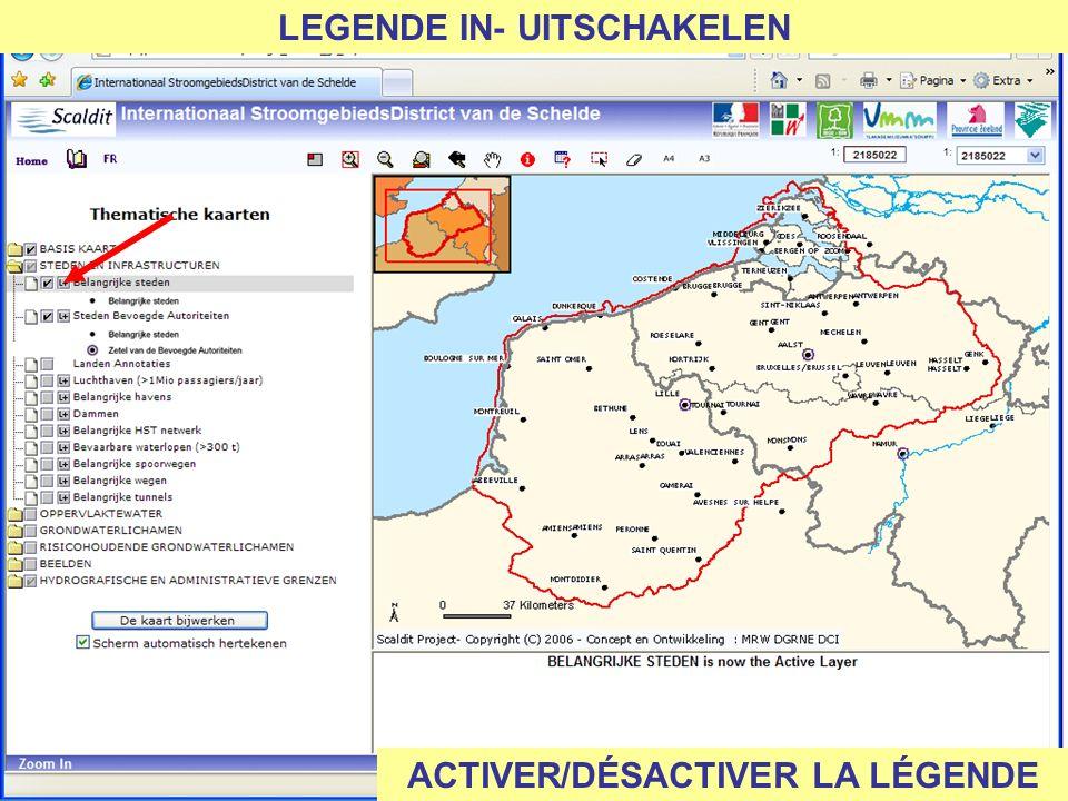 LEGENDE IN- UITSCHAKELEN ACTIVER/DÉSACTIVER LA LÉGENDE