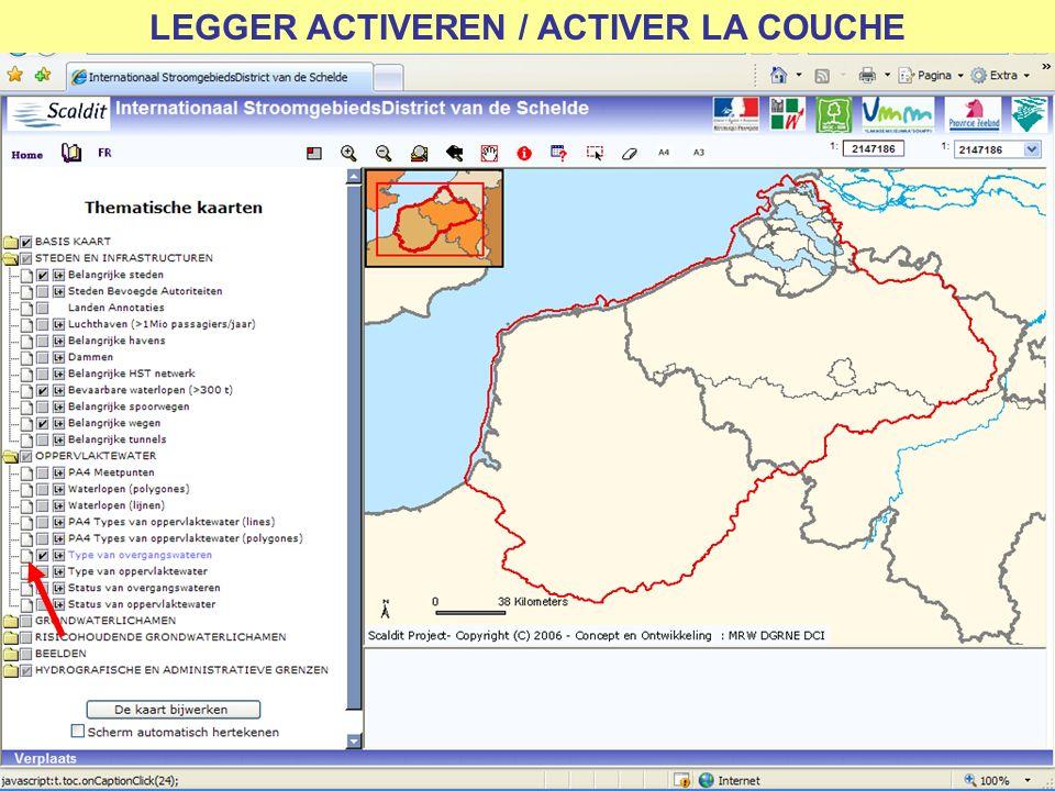 LEGGER ACTIVEREN / ACTIVER LA COUCHE