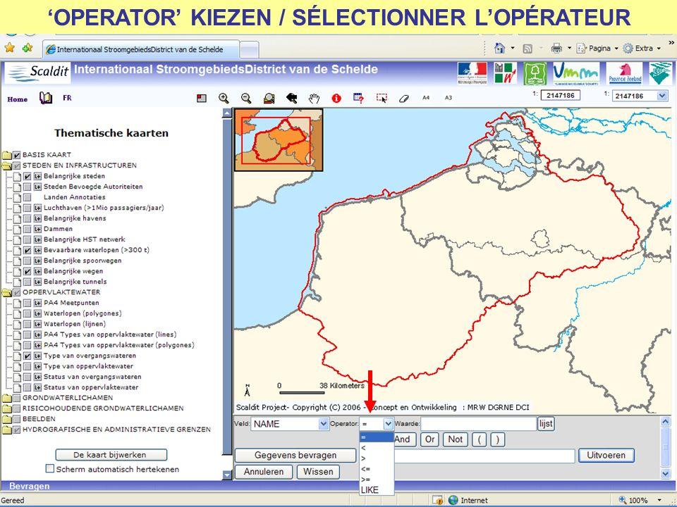 OPERATOR KIEZEN / SÉLECTIONNER LOPÉRATEUR