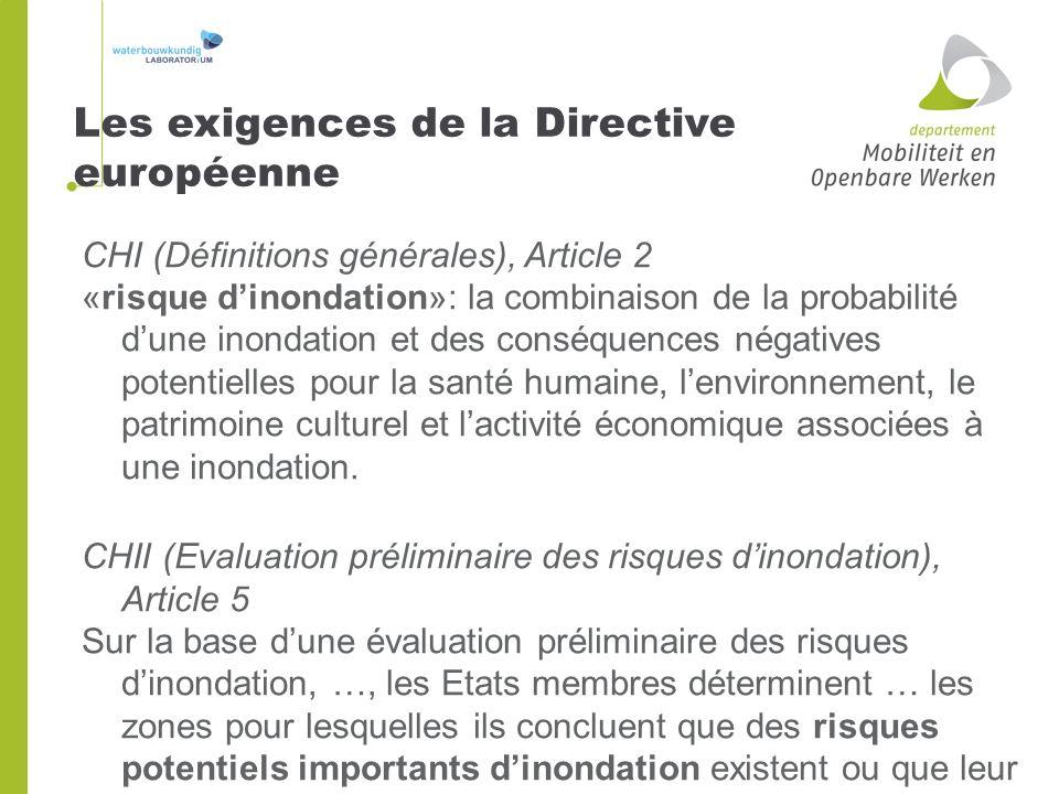 CHI (Définitions générales), Article 2 «risque dinondation»: la combinaison de la probabilité dune inondation et des conséquences négatives potentiell