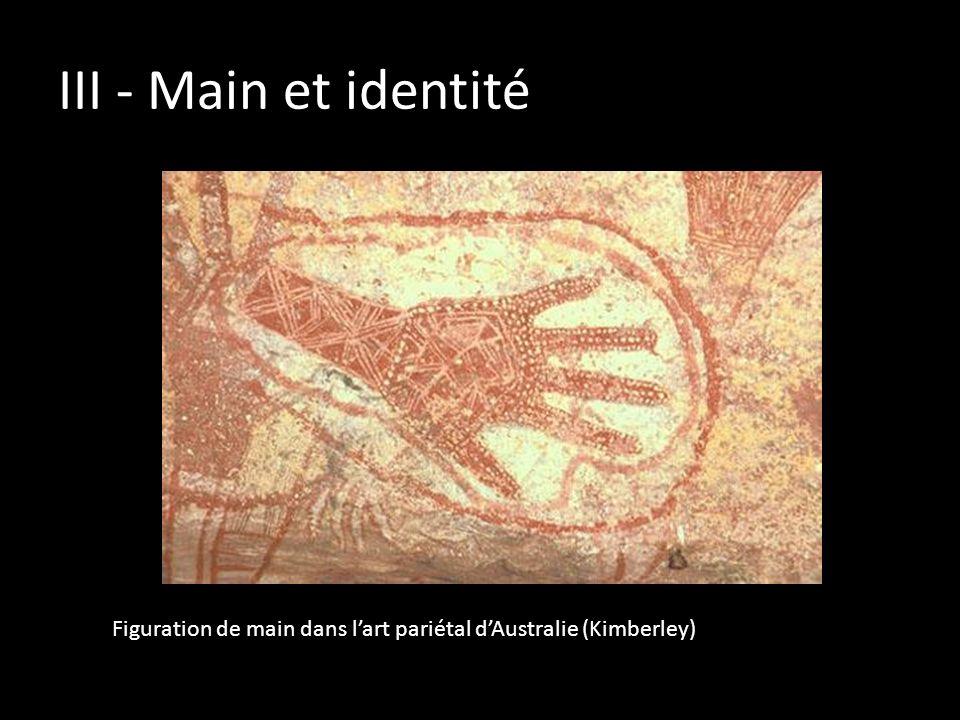 III - Main et identité Figuration de main dans lart pariétal dAustralie (Kimberley)