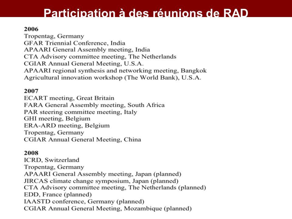 Participation à des réunions de RAD