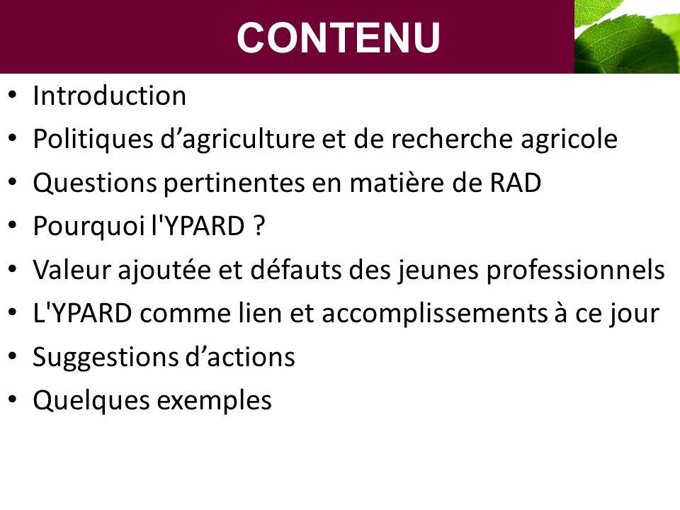 Quelques exemples : généralités Focalisation sur l agriculture et sur l Afrique : – African Youth Forum on Science and Technology (AYFST) – Programmes du Forum pour la recherche agricole en Afrique (FARA) : BASIC, PAEPARD, SCARDA – Forum régional des universités pour le développement des capacités dans l agriculture (RUFORUM) Utilisation des TIC : – Exemples : Grads-LinkedIn, Devex – Initiatives exploitant les TIC : AYFST, Research-Africa.net, TakingITGlobal