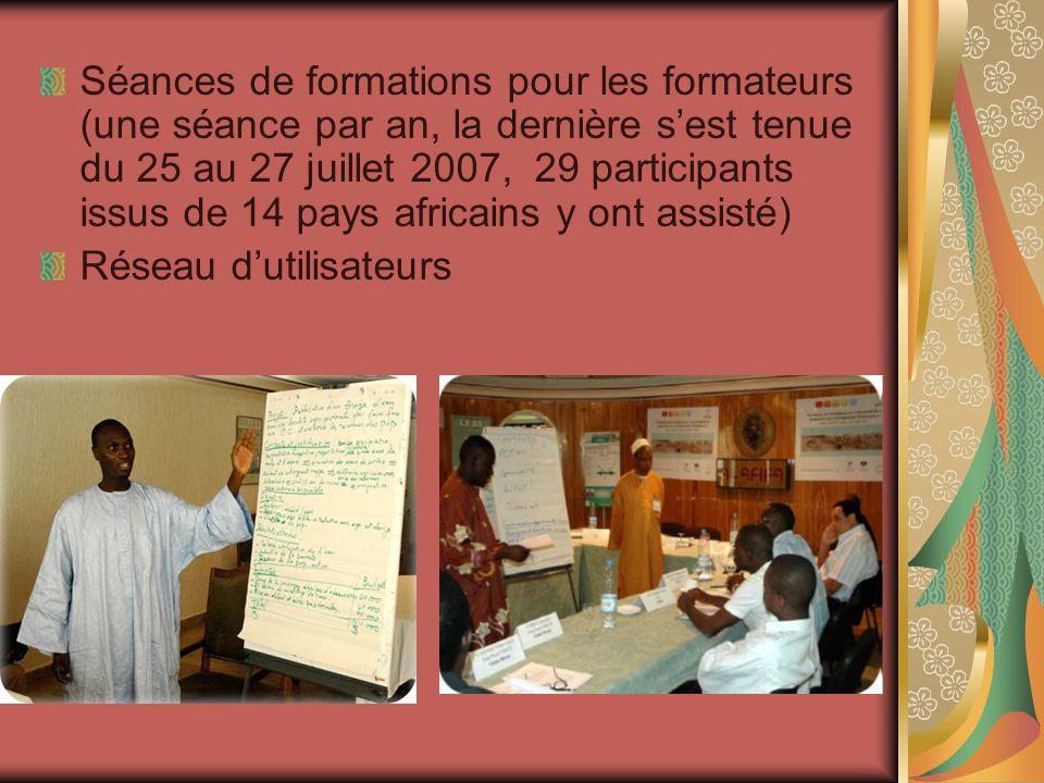 Séances de formations pour les formateurs (une séance par an, la dernière sest tenue du 25 au 27 juillet 2007, 29 participants issus de 14 pays africa