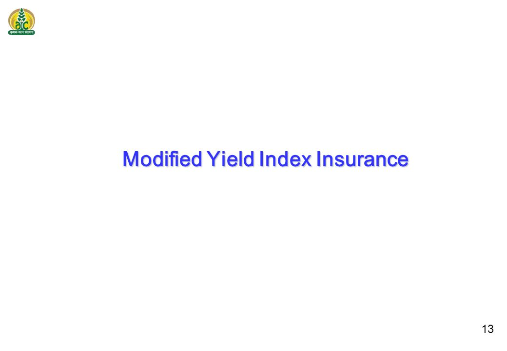 13 Modified Yield Index Insurance