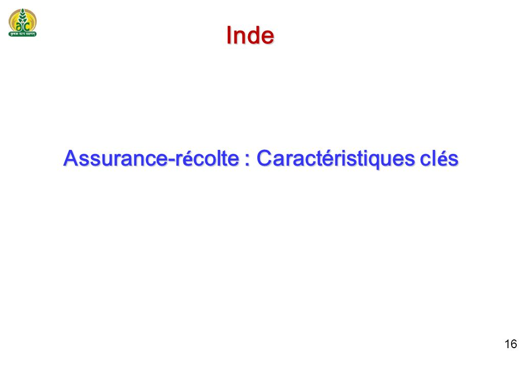 15 Assurance-r é colte bas é e sur l indice É volution : 2011-12