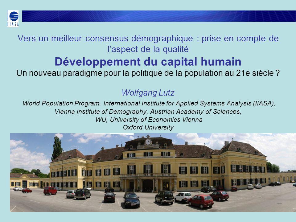 Vers un meilleur consensus démographique : prise en compte de l'aspect de la qualité Développement du capital humain Un nouveau paradigme pour la poli
