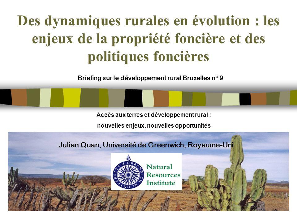 Des dynamiques rurales en évolution : les enjeux de la propriété foncière et des politiques foncières Briefing sur le développement rural Bruxelles n°