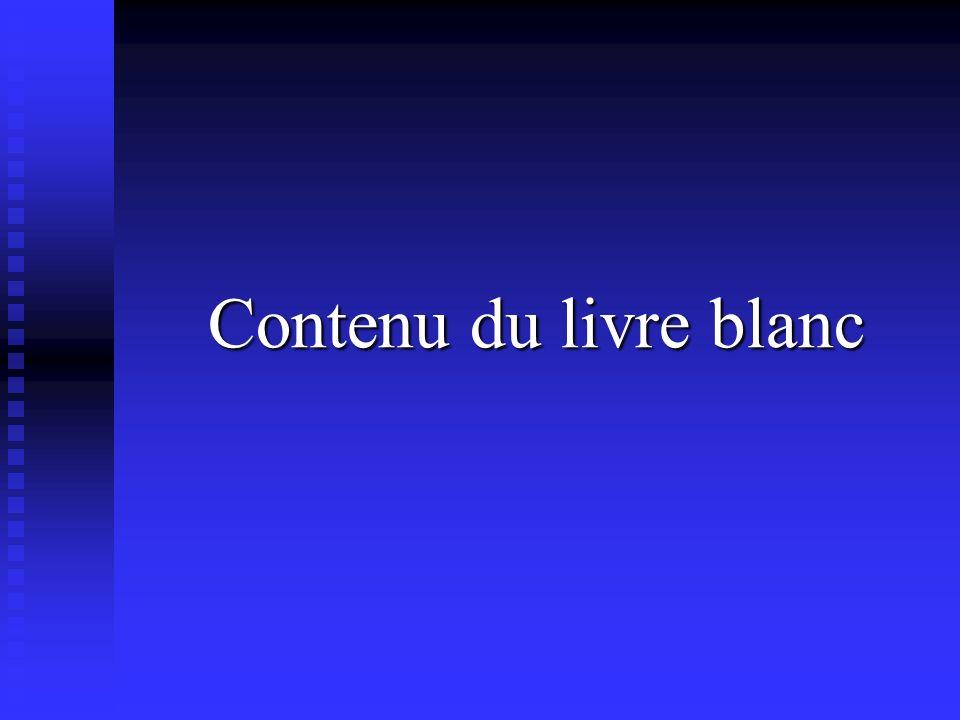 Contenu du livre blanc Contenu du livre blanc