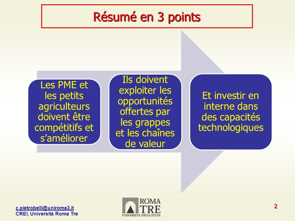 c.pietrobelli@uniroma3.it CREI, Università Roma Tre 13 Comment les PME peuvent-elles relever le défi de l amélioration .
