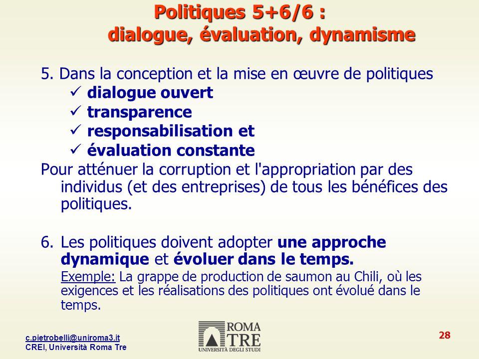 c.pietrobelli@uniroma3.it CREI, Università Roma Tre 28 Politiques 5+6/6 : dialogue, évaluation, dynamisme 5.