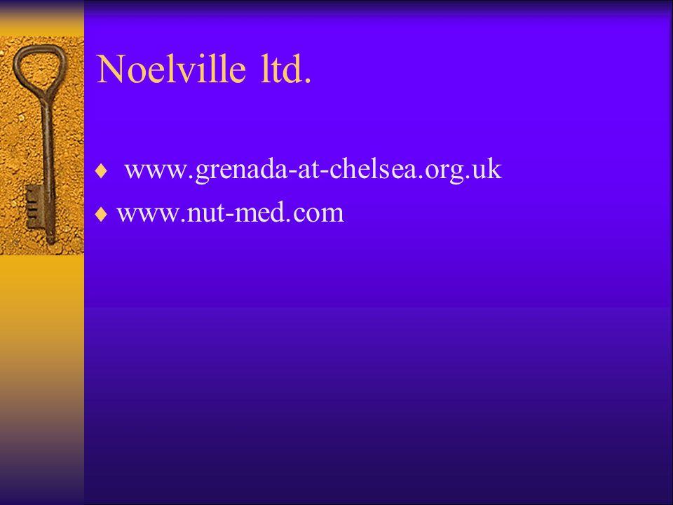 Noelville ltd. www.grenada-at-chelsea.org.uk www.nut-med.com