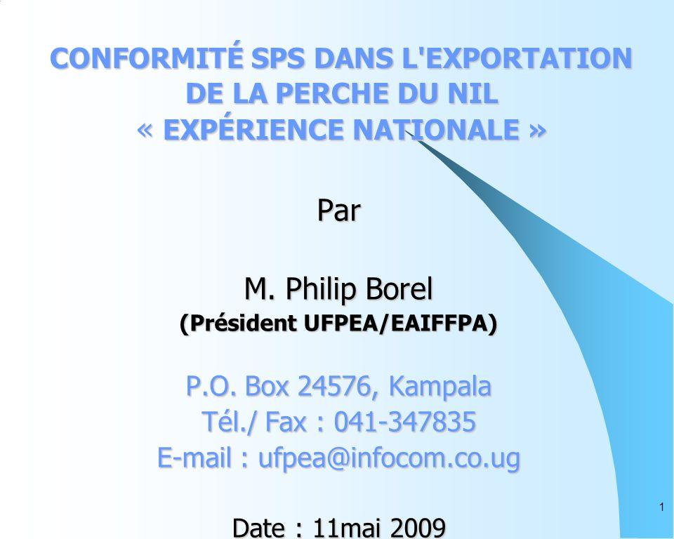 1 CONFORMITÉ SPS DANS L EXPORTATION DE LA PERCHE DU NIL « EXPÉRIENCE NATIONALE » Par M.