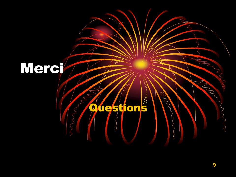 9 Merci Questions