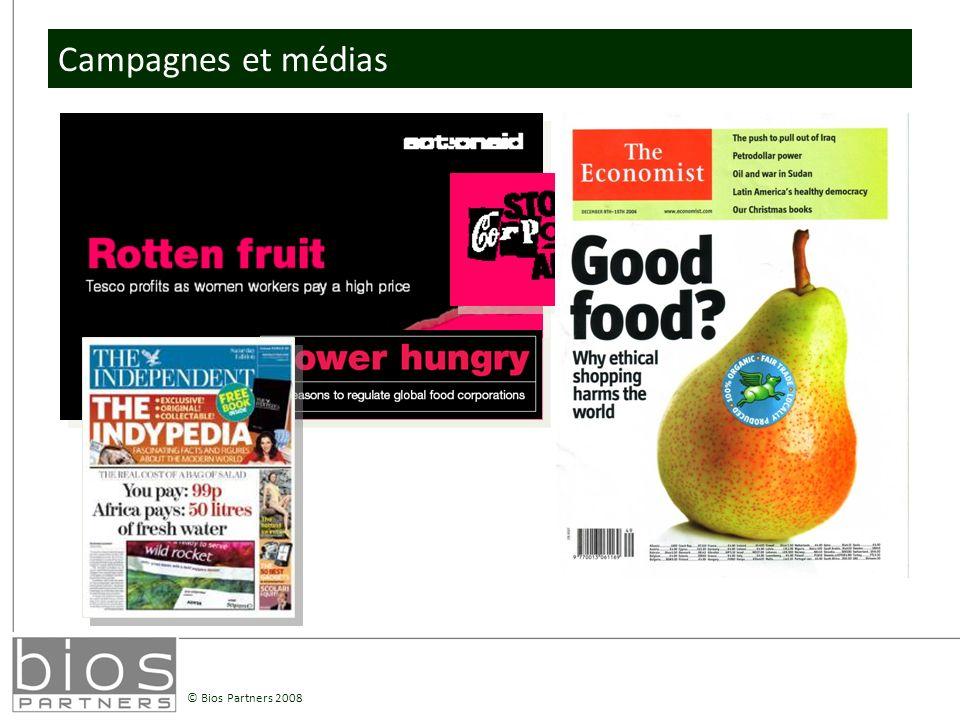 © Bios Partners 2008 Campagnes et médias
