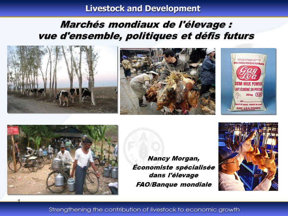 2 La révolution de l élevage revisitée : Production et commerce mondiaux de viande Production déterminée par les bénéfices dans les secteurs de la volaille et du porc Le commerce croît plus vite que la production Maladie animale
