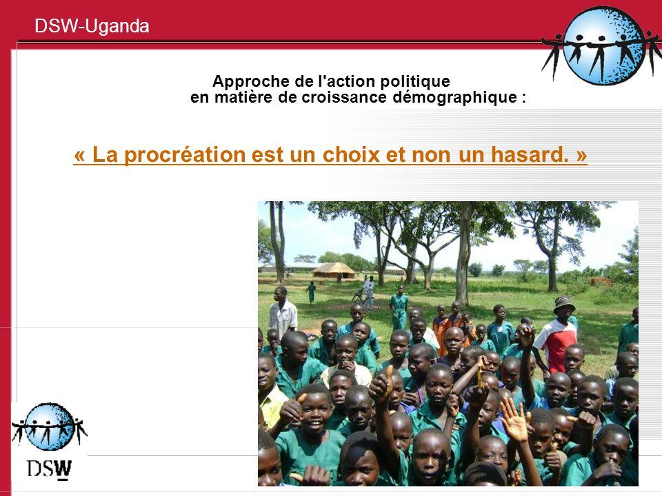 DSW-Uganda Sources : Uganda Demographic Health Survey 2000/1, 2006 – UBOS Population and Housing Census 2001 – UBOS Fact sheet on Demographic characteristics of Young people (10 – 24yrs) in Uganda – FNUAP.