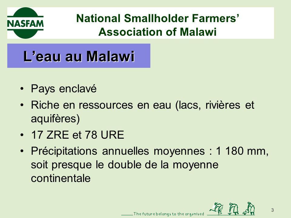 National Smallholder Farmers Association of Malawi Leau en Afrique Essentielle à lagriculture et à la production LAfrique dispose de sources deau abondantes Précipitations moyennes = 678 mm/an renouvelant 9 % des ressources en eau douce du monde En dépit de cette abondance, la répartition des précipitations est inégale.