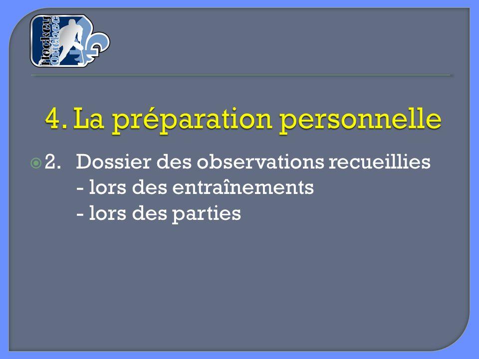 2. Dossier des observations recueillies - lors des entraînements - lors des parties