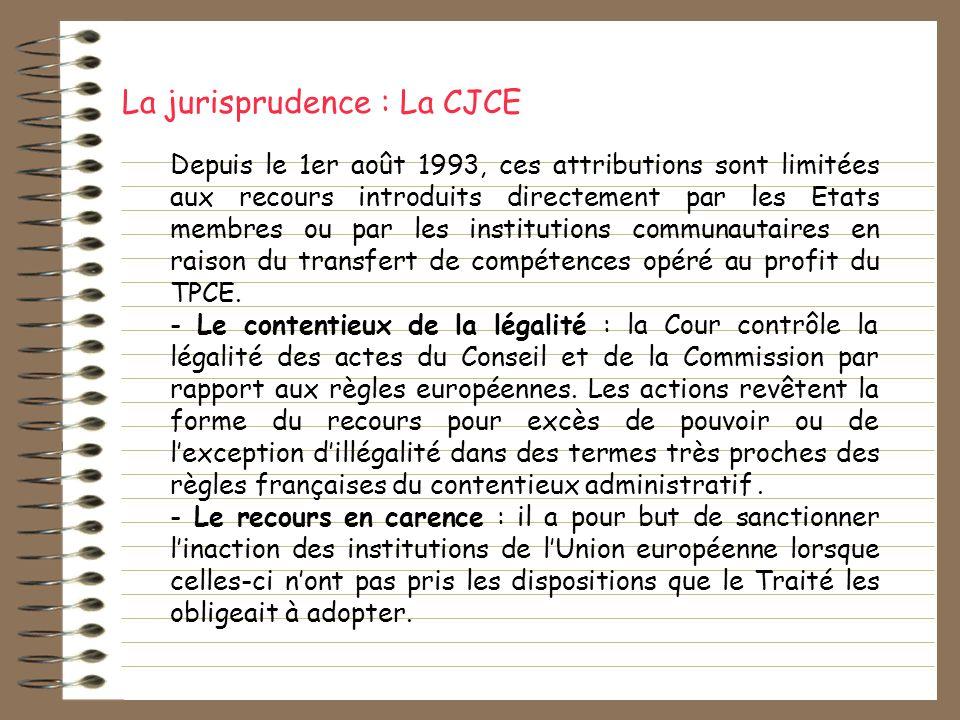 Depuis le 1er août 1993, ces attributions sont limitées aux recours introduits directement par les Etats membres ou par les institutions communautaire