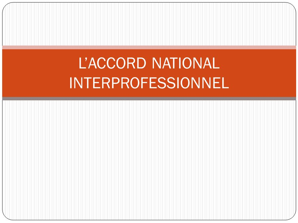 LACCORD NATIONAL INTERPROFESSIONNEL