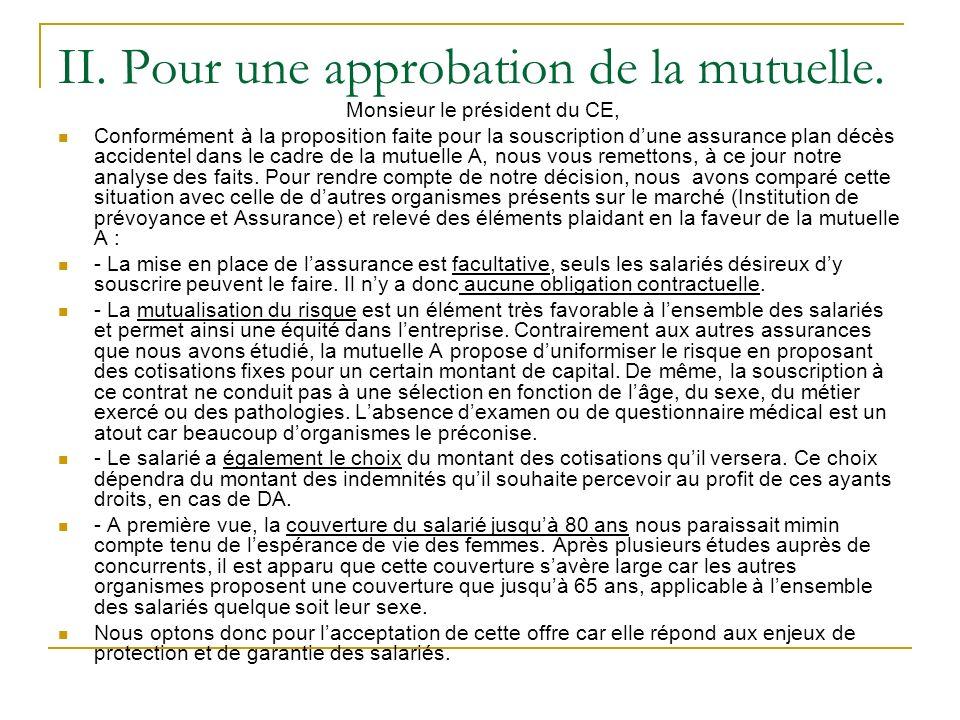 II. Pour une approbation de la mutuelle. Monsieur le président du CE, Conformément à la proposition faite pour la souscription dune assurance plan déc