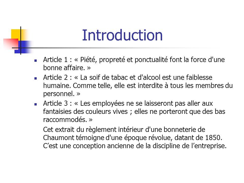 Introduction Article 1 : « Piété, propreté et ponctualité font la force d'une bonne affaire. » Article 2 : « La soif de tabac et d'alcool est une faib
