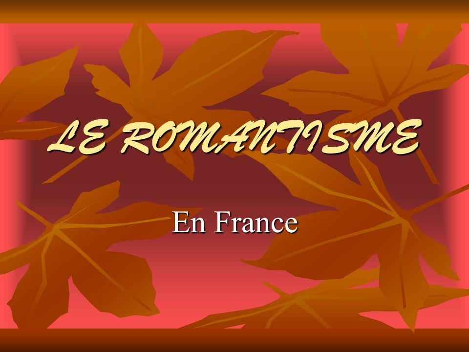 LE ROMANTISME En France