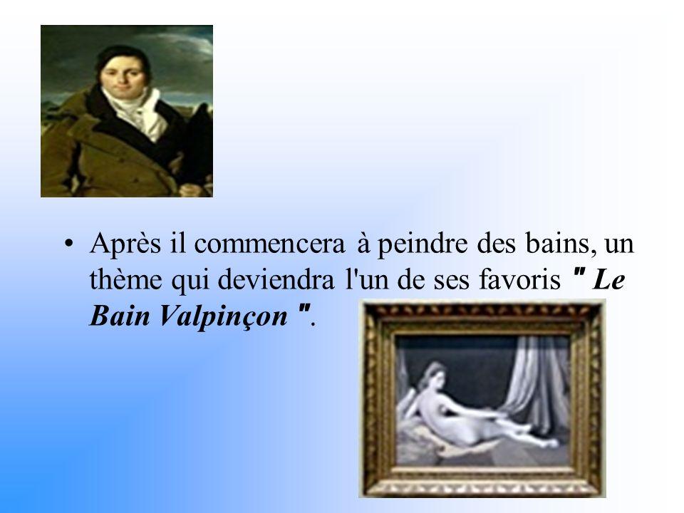 Après il commencera à peindre des bains, un thème qui deviendra l un de ses favoris Le Bain Valpinçon .