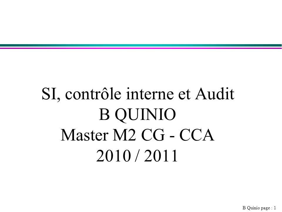 B Quinio page : 1 SI, contrôle interne et Audit B QUINIO Master M2 CG - CCA 2010 / 2011