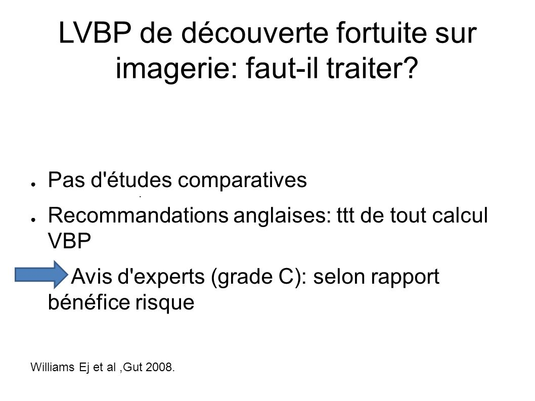LVBP de découverte fortuite sur imagerie: faut-il traiter.