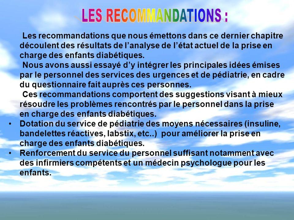 Les recommandations que nous émettons dans ce dernier chapitre découlent des résultats de lanalyse de létat actuel de la prise en charge des enfants d