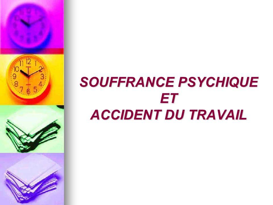 2.1.DEPRESSION NERVEUSE TYPE DE SOUFFRANCE PSYCHIQUE MANIFESTATIONSACCIDENT DU TRAVAIL.