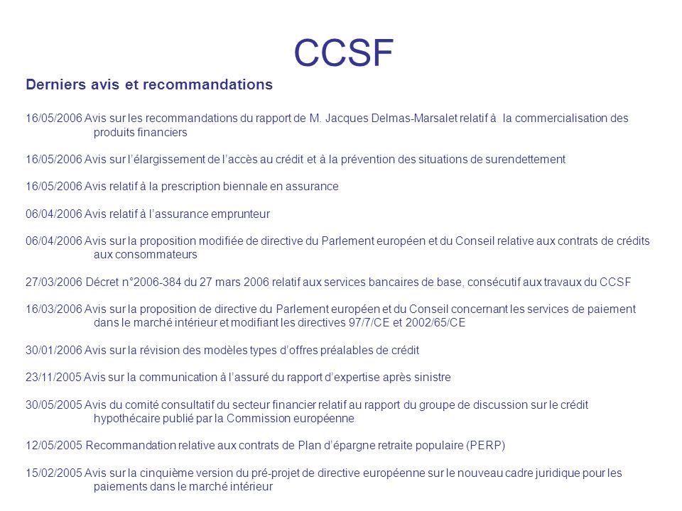 CCSF Derniers avis et recommandations 16/05/2006 Avis sur les recommandations du rapport de M. Jacques Delmas-Marsalet relatif à la commercialisation