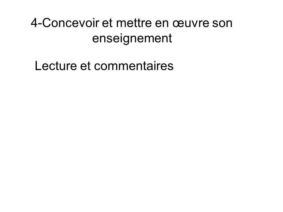 4-Concevoir et mettre en œuvre son enseignement Lecture et commentaires