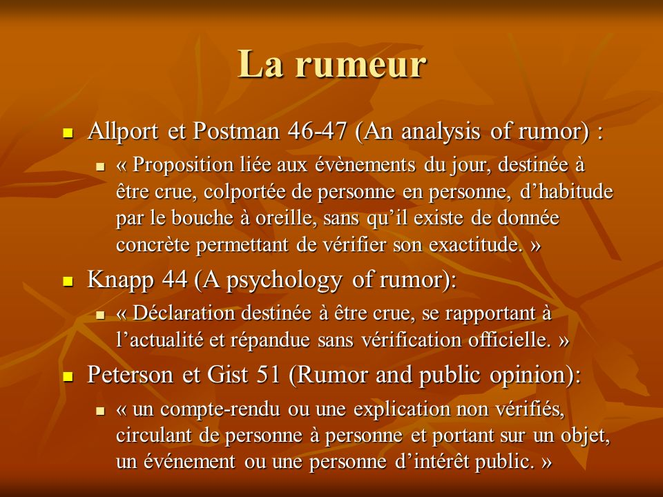 La rumeur Allport et Postman 46-47 (An analysis of rumor) : Allport et Postman 46-47 (An analysis of rumor) : « Proposition liée aux évènements du jou