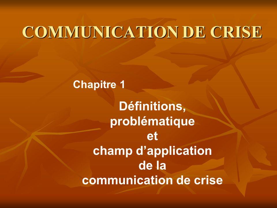 « Toute crise est aussi une crise dinformation […].