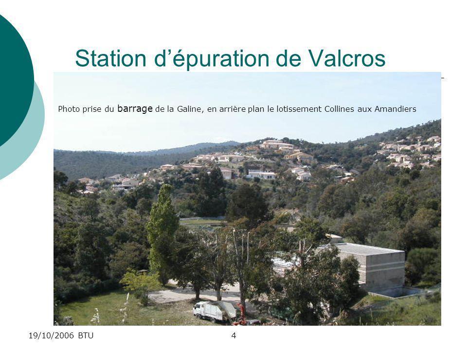 19/10/2006 BTU5 Barrage de la Galine de 280km3 En arrière plan le lotissement La Galinette et le Mont Galine 314m