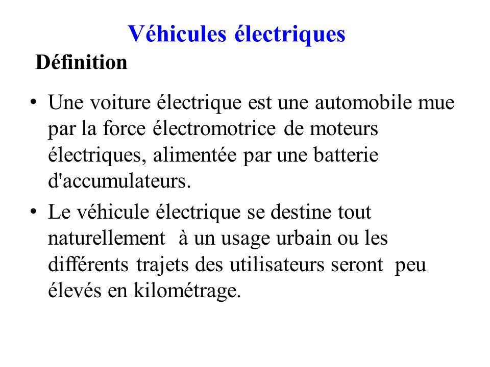 Véhicules électriques Définition Une voiture électrique est une automobile mue par la force électromotrice de moteurs électriques, alimentée par une b