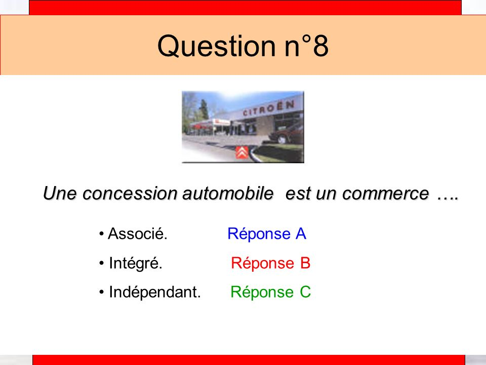 Alain Téfaine – 04/2004 Question n°9 Un restaurant Mac Donald est un commerce ….