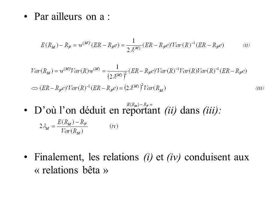 Par ailleurs on a : Doù lon déduit en reportant (ii) dans (iii): Finalement, les relations (i) et (iv) conduisent aux « relations bêta »