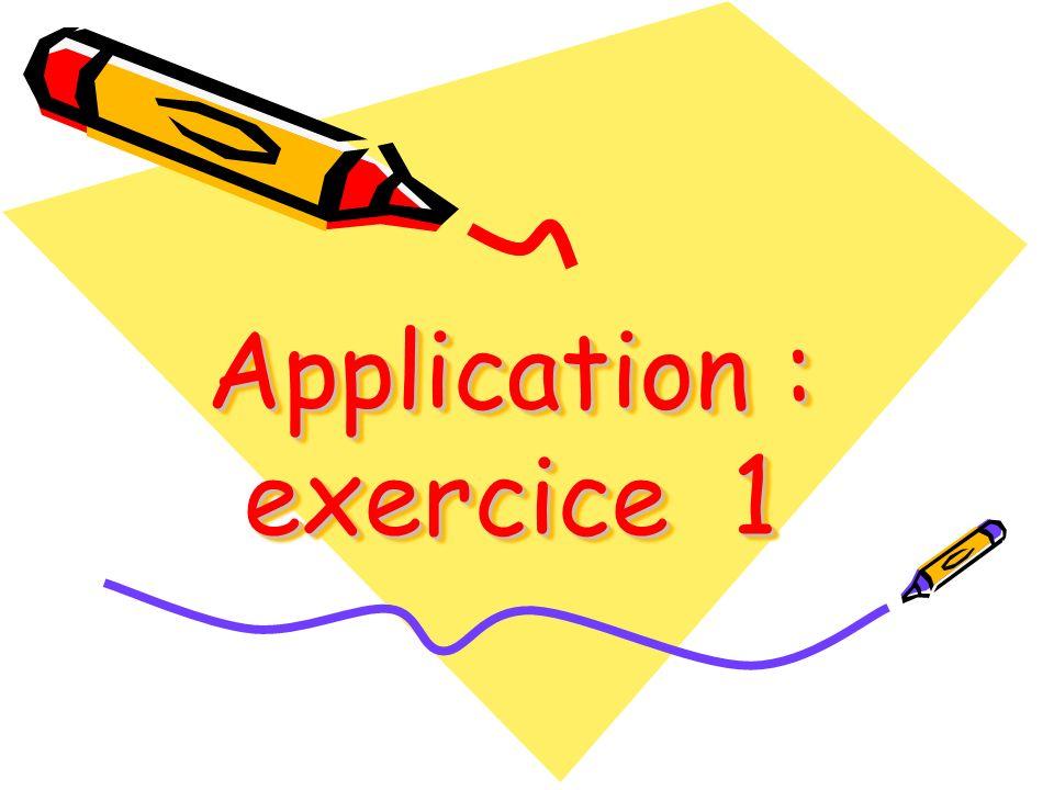 Application : exercice 1