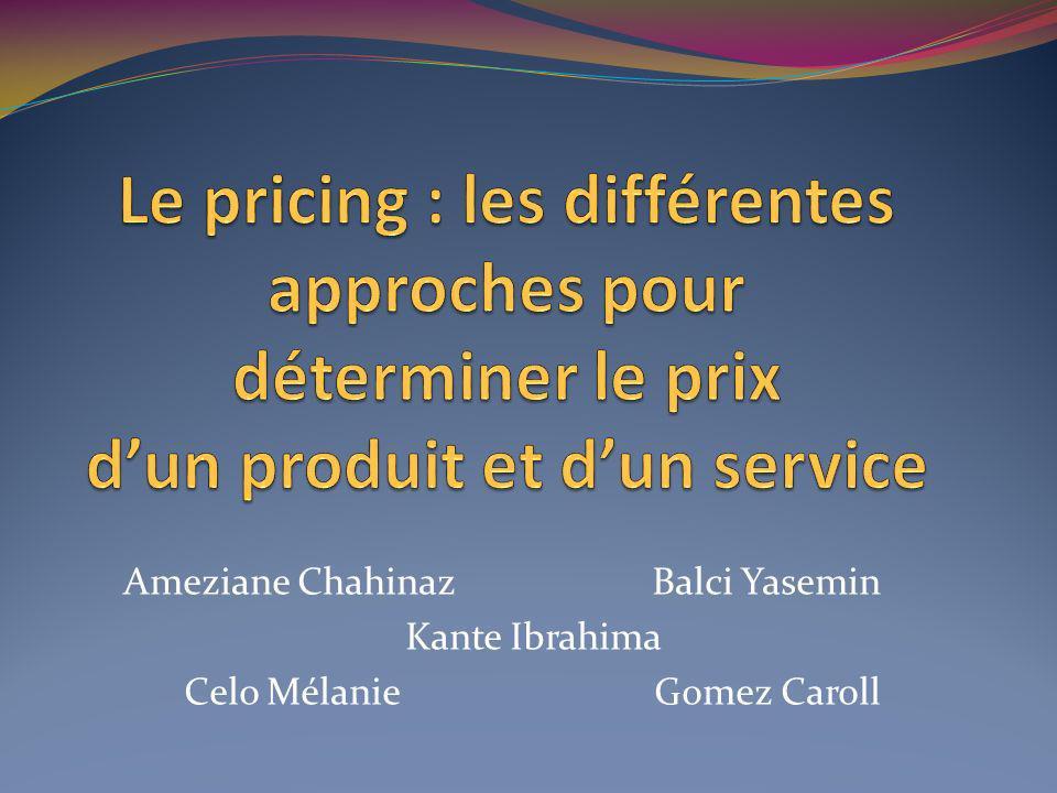 Le Pricing Méthode adoptée par une entreprise pour fixer ses prix de vente Elle dépend en général de l entreprise, des coûts, et de la manière dont le client perçoit la valeur du produit par rapport à la valeur des produits concurrents.
