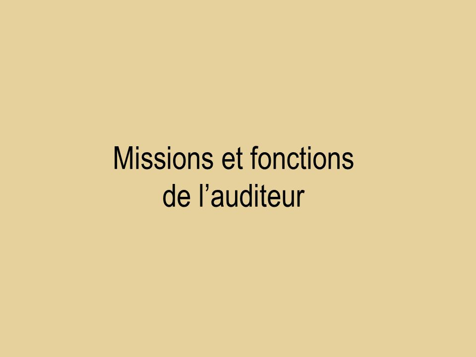 Missions et fonctions de lauditeur