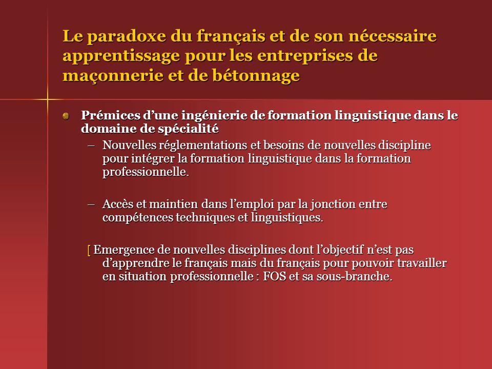 Le paradoxe du français et de son nécessaire apprentissage pour les entreprises de maçonnerie et de bétonnage Prémices dune ingénierie de formation li