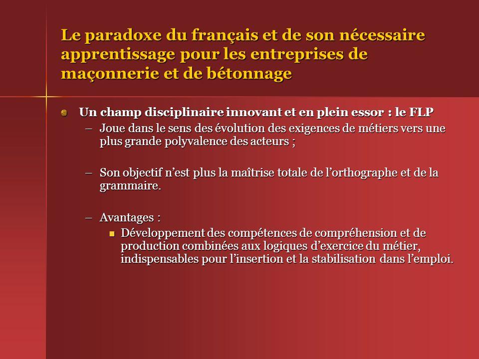 Le paradoxe du français et de son nécessaire apprentissage pour les entreprises de maçonnerie et de bétonnage Un champ disciplinaire innovant et en pl
